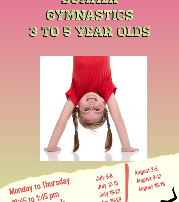 Summer Gymnastics for 3-5 year olds